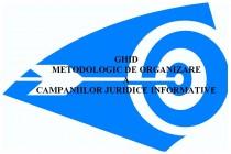 LANSAREA GHIDULUI METODOLOGIC DE ORGANIZARE A CAMPANIILOR JURIDICE INFORMATIVE